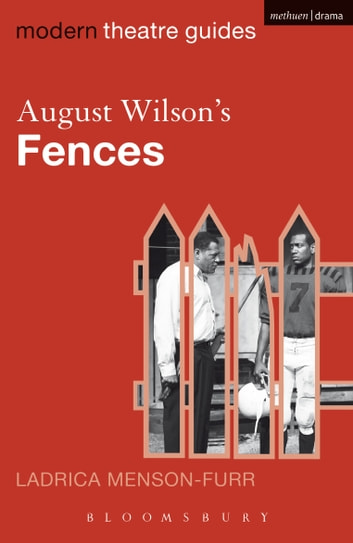 August Wilson's Fences ebook by Ladrica Menson-Furr