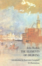 The Elements of Drawing ebook by John Ruskin