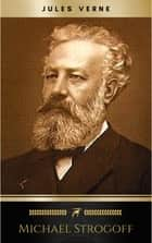 Michael Strogoff eBook by Jules Verne