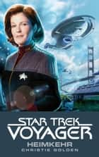 Star Trek - Voyager 1: Heimkehr ebook by Christie Golden,Andrea Bottlinger