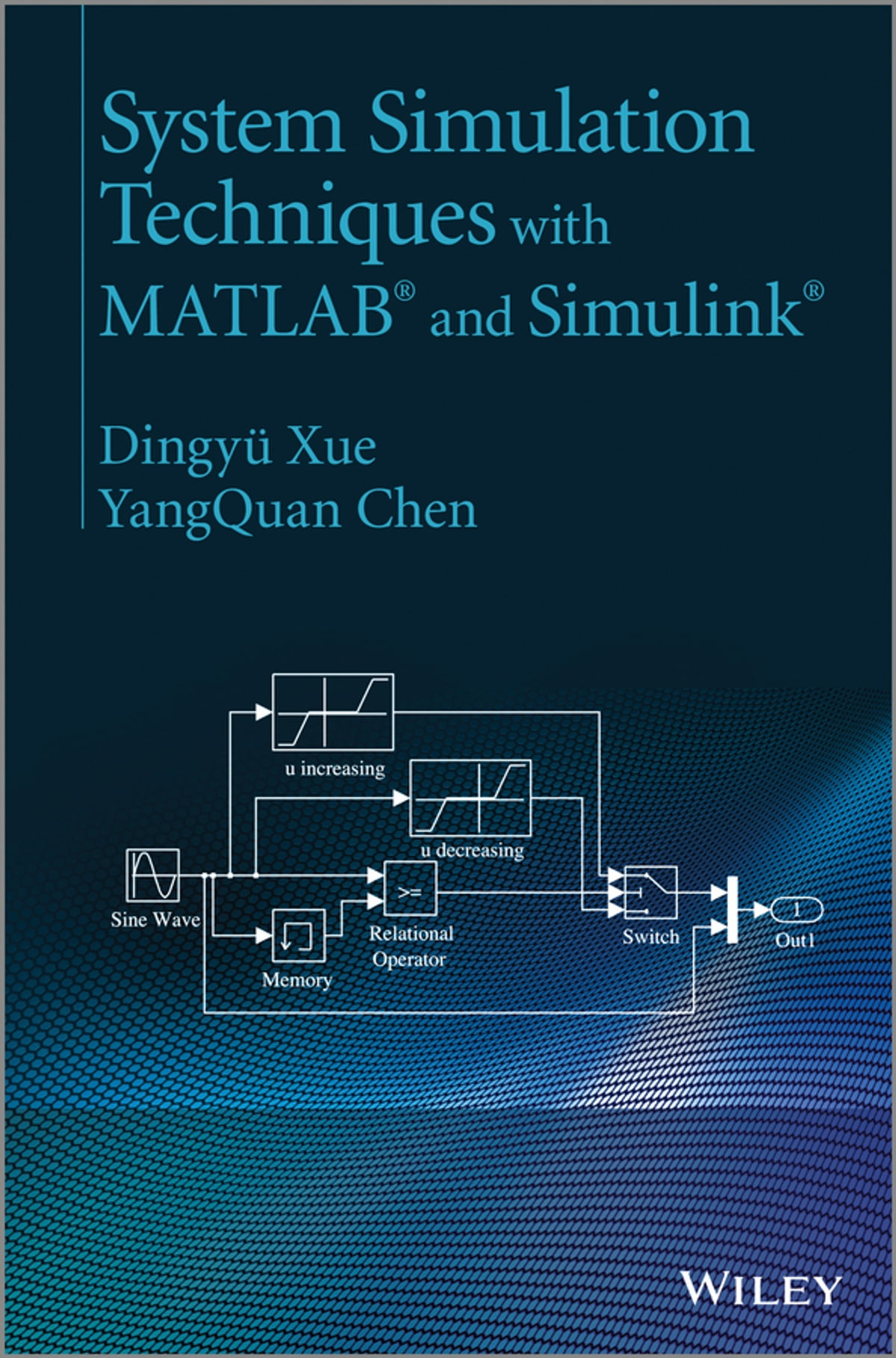 System Simulation Techniques with MATLAB and Simulink eBook by Dingyü Xue -  9781118694374 | Rakuten Kobo