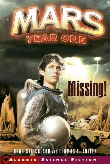 Missing! ebook by Brad Strickland,Thomas E. Fuller