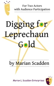 Digging for Leprechaun Gold ebook by Marian Scadden