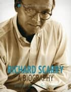 Richard Scarry: A Biography ebook by Sidot Jean Avignon