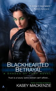 Blackhearted Betrayal ebook by Kasey Mackenzie