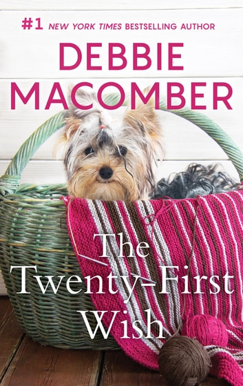 The Twenty-First Wish ebook by Debbie Macomber