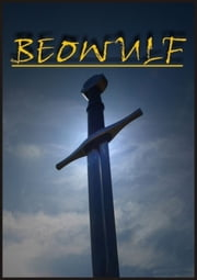 Beowulf - Old English Heroic Epic Poem ebook by Anonymous