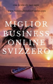 Miglior Business Online Svizzero ebook by Kobo.Web.Store.Products.Fields.ContributorFieldViewModel