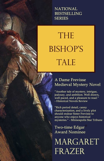 The Bishop's Tale ebook by Margaret Frazer