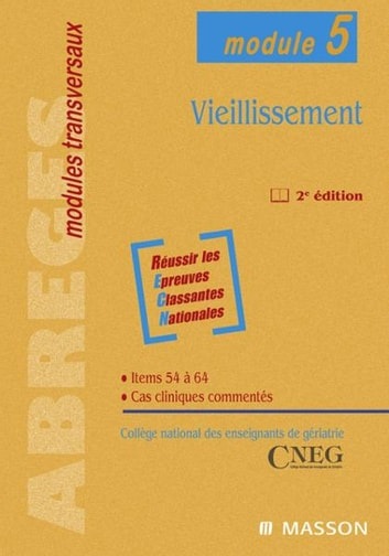 Vieillissement - Module 5 ebook by Collège national des enseignants de gériatrie,Jean-Marie ANTOINE,Pierre CZERNICHOW,Bruno HOUSSET,Bruno VARET,Jean-Paul Emeriau