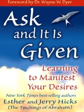 Ask And It Is Given ebook by Esther Hicks Jerry Hicks