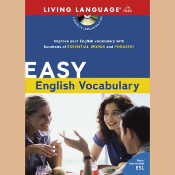 Easy English Vocabulary audiobook by Living Language