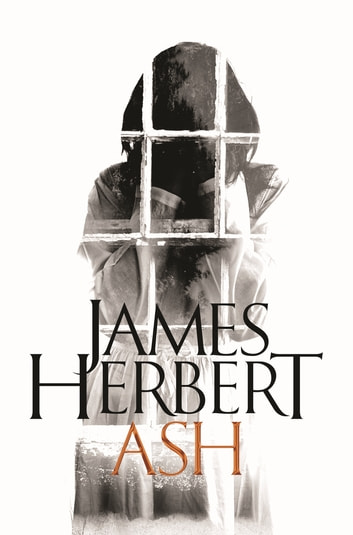 Ash: A David Ash Novel 3 ebook by James Herbert