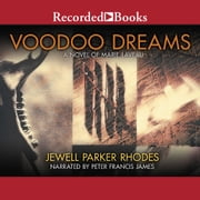 Voodoo Dreams - A Novel of Marie Laveau audiobook by Jewell Parker Rhodes