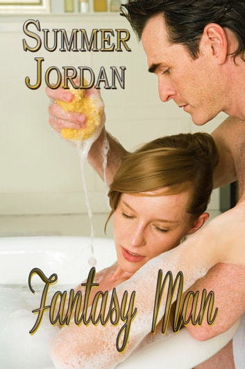 Fantasy Man ebook by Summer Jordan