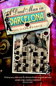 Dead Man in Barcelona ebook by Michael Pearce