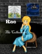 Rae: The Collection ebook by Kimberly Vogel