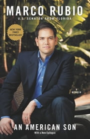 An American Son - A Memoir ebook by Marco Rubio
