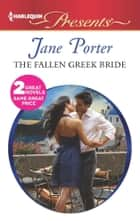 The Fallen Greek Bride - At the Greek Boss's Bidding ebook by Jane Porter