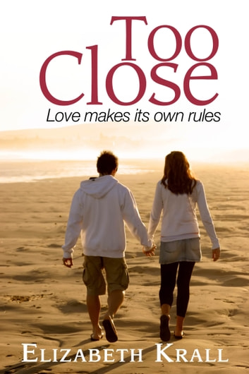 Too Close ebook by Elizabeth Krall