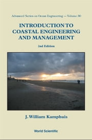 Introduction to Coastal Engineering and Management ebook by J William Kamphuis