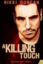 A Killing Touch ebook by Nikki Duncan