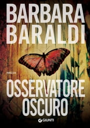 Osservatore oscuro ebook by Barbara Baraldi