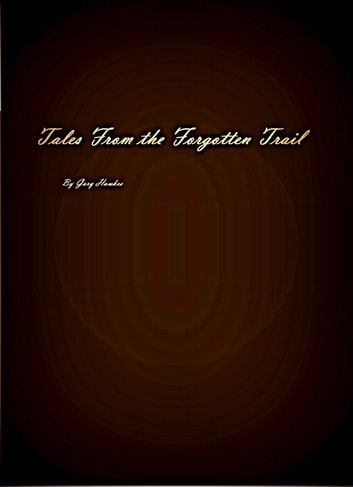 Tales From the Forgotten Trail ebook by Gary Hawkes