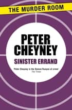 Sinister Errand ebook by Peter Cheyney