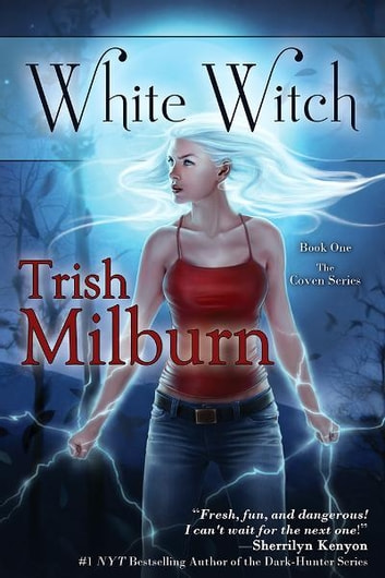 White Witch ebook by Trish Milburn