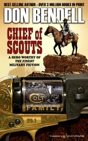 Chief of Scouts ebook by Don Bendell