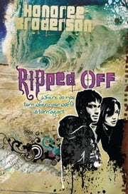 Ripped Off - Where Do You Turn When Your World is Torn Apart ebook by Honoree Broderson