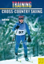 Training Cross-Country Skiing ebook by Kobo.Web.Store.Products.Fields.ContributorFieldViewModel