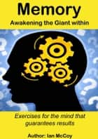 Memory: Awakening the Giant Within ebook by Ian McCoy