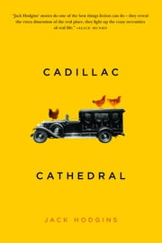 Cadillac Cathedral ebook by Jack Hodgins