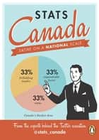 Stats Canada - Satire On A National Scale ebook by Stats Canada