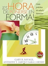 ¡Es hora de ponerse en forma! ebook by Gary Savage,Anthony Jarvis,Sara Henry