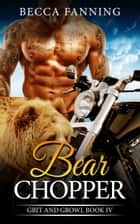 Bear Chopper ebook by Becca Fanning