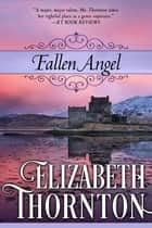 Fallen Angel ebook by Elizabeth Thornton
