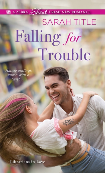 Falling for Trouble ebook by Sarah Title