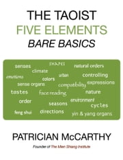 The Taoist Five Elements : Bare Basics ebook by Patrician McCarthy