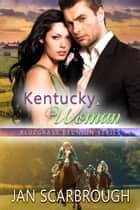 Kentucky Woman ebook by Jan Scarbrough