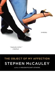 Object of My Affection ebook by Stephen McCauley