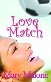 Love Match ebook by Mary Malone