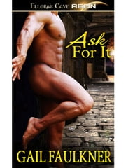 Ask For It ebook by Gail Faulkner