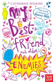 My Best Friend and Other Enemies ebook by Catherine Wilkins