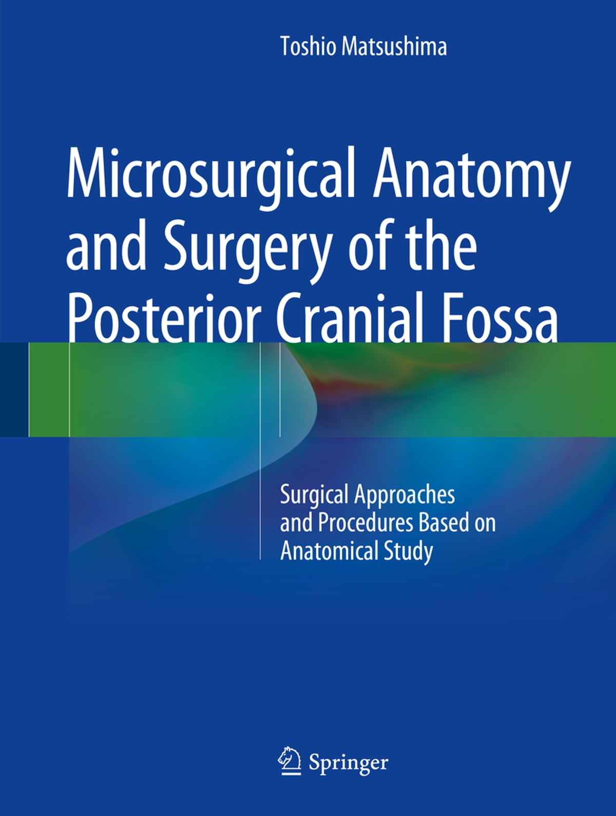 Microsurgical Anatomy and Surgery of the Posterior Cranial Fossa ...
