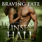 Braving Fate audiobook by Linsey Hall