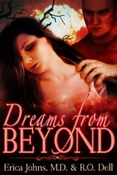 Dreams From Beyond ebook by Erica Johns, MD