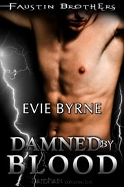 Damned by Blood ebook by Evie Byrne
